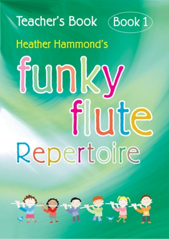 Funky Flute: Repertoire: Book 1: Teachers Book (Hammond)