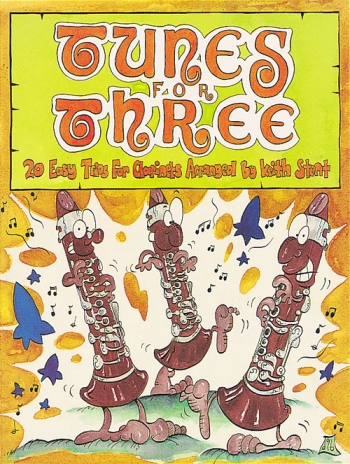 Tunes For Three: Clarinets: 20 Easy Trios For Clarinets