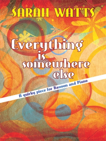 Everything Is Somewhere Else: Quirky Pieces Bassoon  (Mayhew)