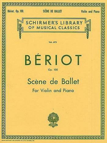 Scene De Ballet Op100: Violin & Piano (Schirmer)