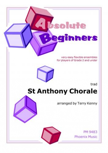 Absolute Beginners: St Anthony Chorale: Ensemble: Score & Parts (kenny)