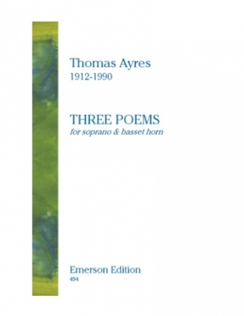 Ayres: 3 Poems: Soprano Voice and Basset Horn