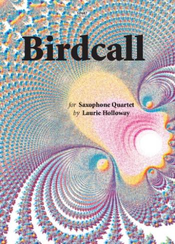 Birdcall: Saxophone Quartet: (SATB)