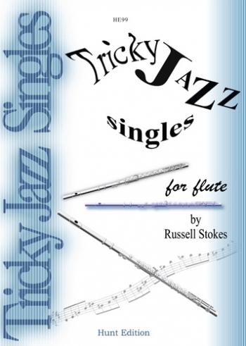Tricky Jazz Singles: Flute (Stokes)