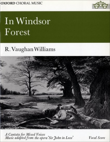 In Windsor Forest: Vocal Score: Satb