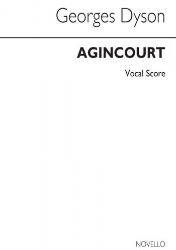 Agincourt: Vocal Score: Satb