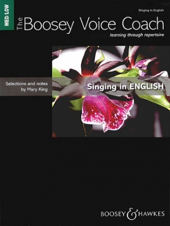 Boosey Voice Coach: Learning Through Repertoire: Singing In English (king)