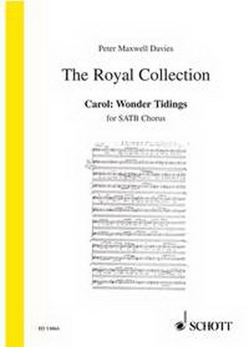 The Royal Collection: Carol : Wonder Tidings: Satb Chorus