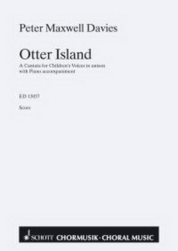 Maxwell Davies: Otter Osland: Cantata For Childrens Voices: Unison and Piano: Score