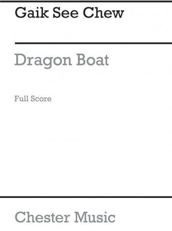 Chew: Dragon Boat: Score: Cantata