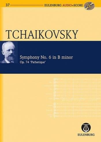 Symphony No.6: B Minor: Op74: Pathetique: Miniature Score  (Audio Series No 37)