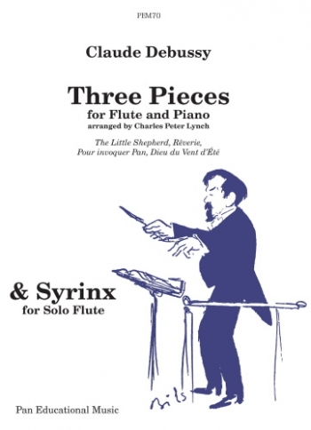 Syrinx and Three Pieces: Flute & Piano