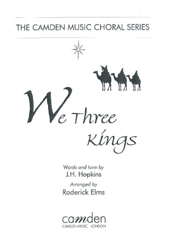We Three Kings: Satb and Piano (hopkins Arr Elms)