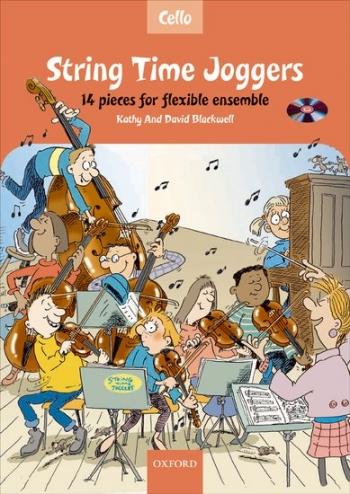 String Time Joggers: Cello Part: 14 Pieces Flexible Ensemble Book & CD  (Blackwell)