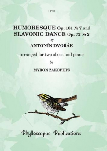 Humoresque and Slavonic Dances: 2 Oboes & Piano (zakopets)