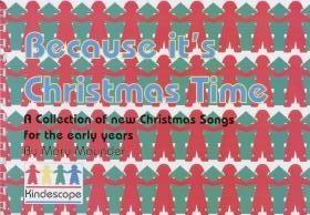 Because Its Christmas Time: Christmas Songs