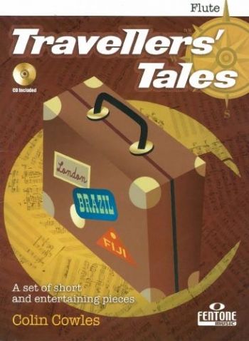 Travellers Tales: A Suite For Flute and Piano: Book & CD