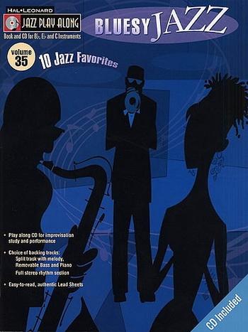 Jazz Play Along: Bluesy Jazz (bb-eb-c Instruments)