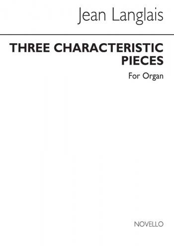 3 Characteristic Pieces: Organ