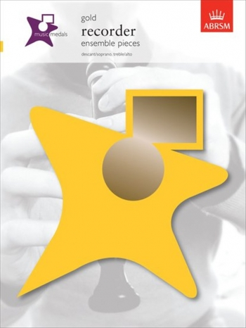 ABRSM Music Medal: Ensemble Recorder: Descant and Treble: Gold