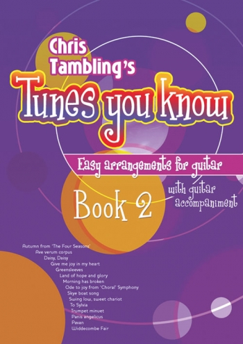 Tunes You Know: 2: Guitar and Guitar Accompaniment
