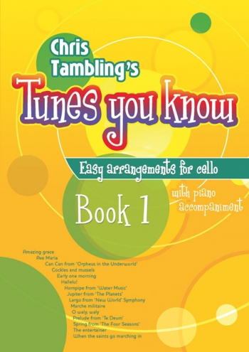 Tunes You Know: Book 1: Cello & Piano (tamblings)(Mayhew)