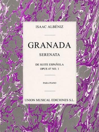 Granada: Serenata Op.47/1: Piano (Unión Musical Ediciones)