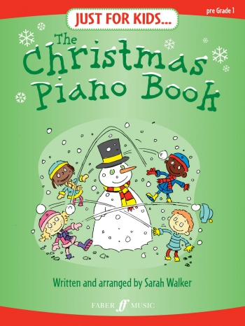 Just For Kids: Christmas Piano Book: Pre Grade 1