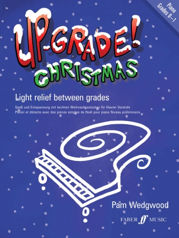 Up-Grade Christmas: Grade 0-1: Piano (Wedgwood)