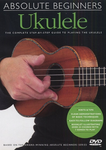Absolute Beginners Ukulele Dvd: Complete First Steps: Dvd