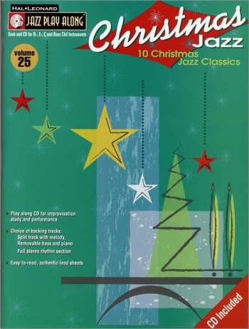 Jazz Play Along Vol.25: Christmas Jazz: Bb or Eb or C Instruments: Book & CD