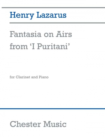 Fantasia On Airs From I Puritani: Clarinet & Piano (Chester)