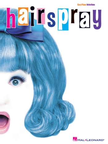 Hairspray: Easy Piano Selections: Piano Vocal and Guitar