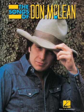 Don Mclean: Songs Of: Album: Piano Vocal Guitar