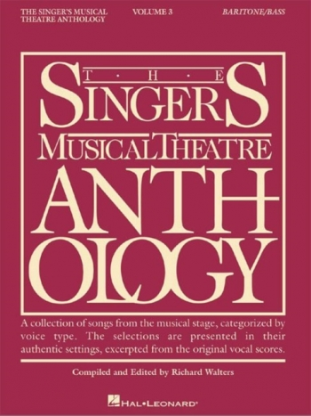 Singers Musical Theatre Anthology: Vol 3: Bass, Baritone: Vocal