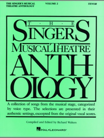 Singers Musical Theatre Anthology: Vol 2: Tenor: Vocal
