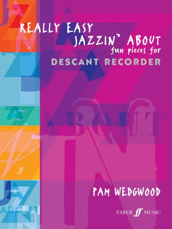 Really Easy Jazzin About: Descant Recorder  and Piano