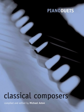 Piano Duets: Classical Composers (Aston) (OUP)