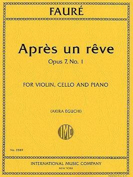 Faure: Apre Un Reve: Op 7: No 1: Trio: Violin Cello and Piano (eguchi)