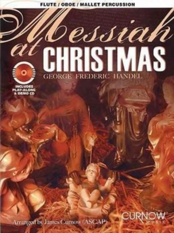 Messiah At Christmas: Flute Or Oboe Or Mallet Perc: Bk&cd