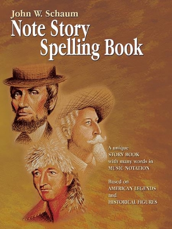 Schaum Note Story Spelling Book: Based On American Legends and Historical Figures