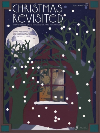 Christmas Revisited: 15 Christmas Classics: Piano Vocal Guitar