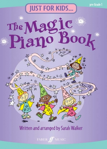 Just For Kids: Magic Piano Book: Pre Grade 1