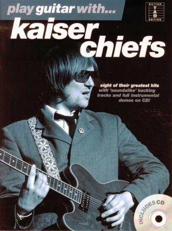 Play Guitar With Kaiser Cheifs