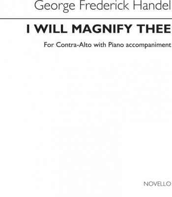 I Will Magnify Thee: Contralto Solo: (Diack)