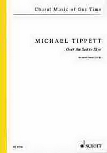 Over The Sea To Skye: Satb: Vocal (tippett)