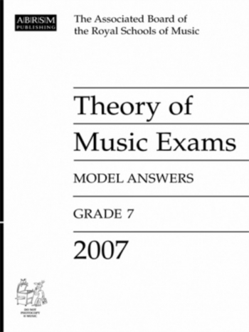 ABRSM Theory Of Music Exams Model Answers 2007: Grade 7
