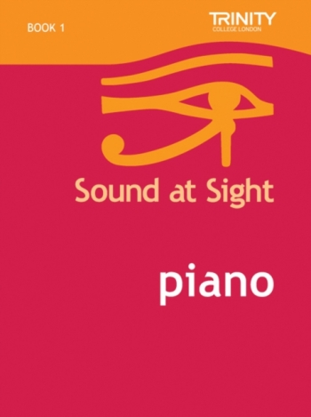 Trinity College London Sound At Sight Piano Book 1: Grade Initial-2 (Original Series)