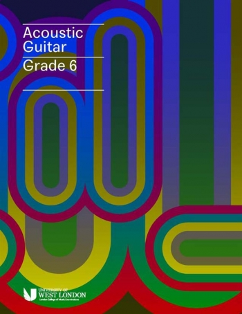 London College Of Music (LCM) Acoustic Guitar Handbook From 2020 Grade 6 (RGT)