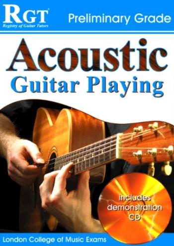 Registry Of Guitar Tutors: Acoustic Guitar Playing: Grade Preliminary